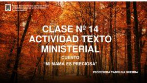 3 Básico Lenguaje Clase 15 Profundizar El Cuento Mi Mamá Es Preciosa Colegio San Carlos De Aragón